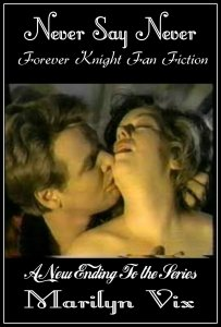 Never Say Never: A Forever Knight Rewrite of the Last Episode Ending on Wattpad.
