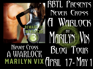 Second week of the Never Cross A  Warlock Blog Tour runs April 17-May1
