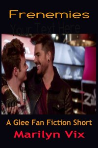Frenemies: A Glee Fan Fiction Short on Wattpad